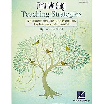Va först vi sjunger undervisning strategier mellanliggande resurs Pk