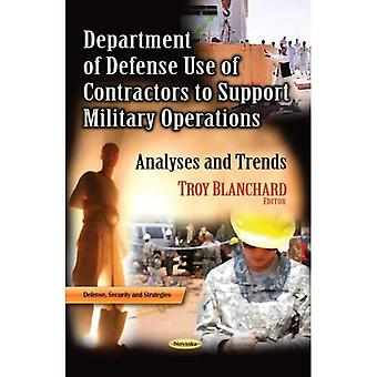 Department of Defense Use of Contractors to Support Military Operations (Defense, Security and Strategies)