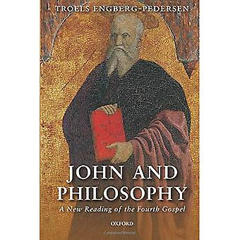 John and Philosophy: A New� Reading of the Fourth Gospel