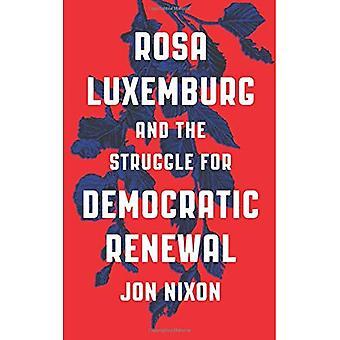 Rosa Luxemburg och kampen för demokratisk förnyelse
