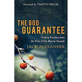 La garantie de Dieu: Trouver la liberté de la peur de ne pas avoir assez