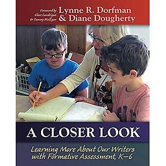 A Closer Look: Learning More about Our Writers with Formative Assessment