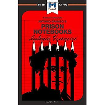 The Prison Notebooks (The Macat Library)