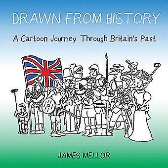 Drawn from History: A Cartoon Journey Through Britain's Past