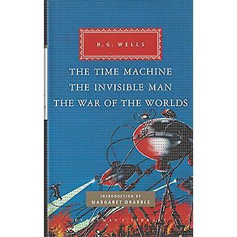 The Time Machine - The Invisible Man - The War of the Worlds by H. G.