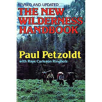 The New Wilderness Handbook by Petzoldt & Paul