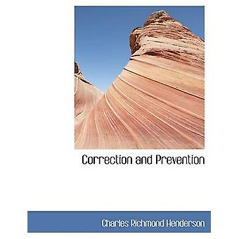 Correction and Prevention by Henderson & Charles Richmond
