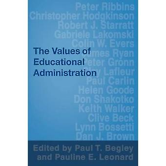 Values of Educational Administration by Begley & Paul