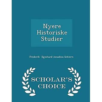 نير هيستوريسكي دراسات العلماء الطبعة اختيار طريق Eginhard أماديوس شيرن & فريديريك