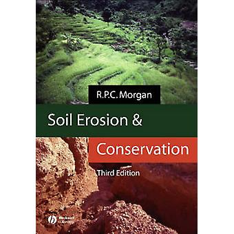 Soil Erosion and Conservation 3e by Morgan