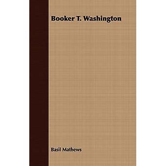 Booker T. Washington da Mathews & basilico Joseph