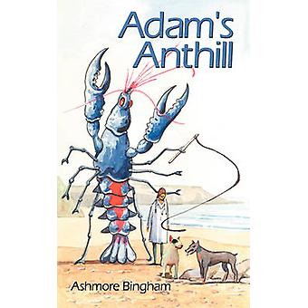 Adams Anthill by Bingham & Ashmore
