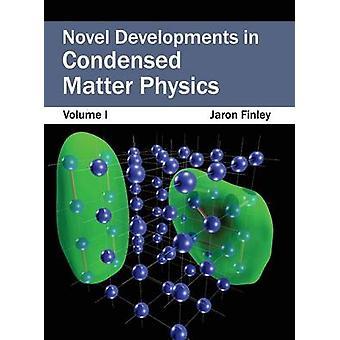 Nuevos desarrollos en materia condensada física volumen I por Finley y Jaron