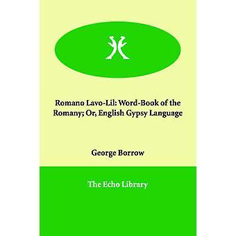 Romano LavoLil WordBook Romani eller engelsk sigøjner sprogbrug ved at låne & George