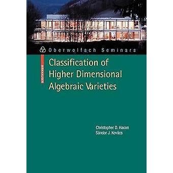 Clasificación de variedades algebraicas Dimensional superiores por Hacon y Christopher D.