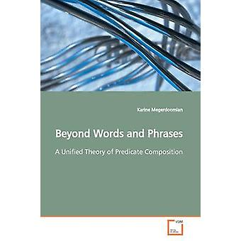 Beyond Words and Phrases by Megerdoomian & Karine