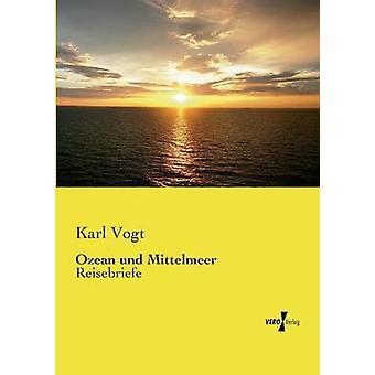 Ozean und Mittelmeer da Karl & Vogt
