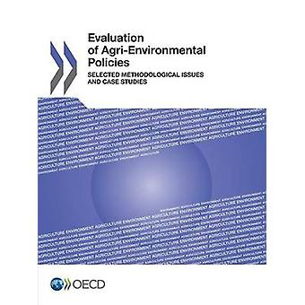 Evaluation of AgriEnvironmental Policies Selected Methodological Issues and Case Studies by OECD