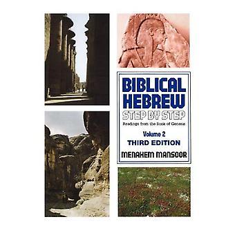 Biblical Hebrew: Step / Step 2 (Biblical Hebrew Step by Step)