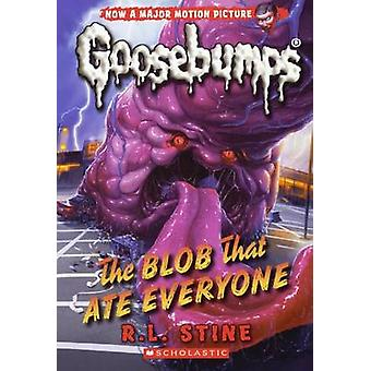 The Blob That Ate Everyone by R L Stine - 9780606370714 Book