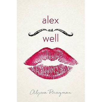 Alex as Well by Alyssa Brugman - 9781627790147 Book