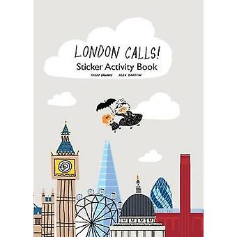 London Calls Sticker Book by Gabby Dawnay - Alex Barrow - 97818497638