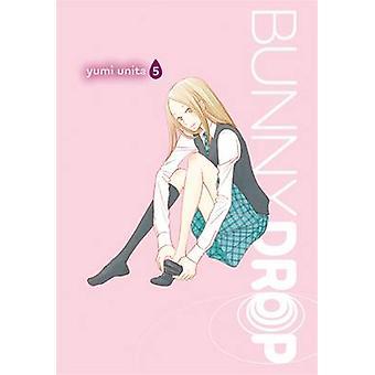 Hase-Drop - v. 5 von Yumi Unita - 9780316210331 Buch