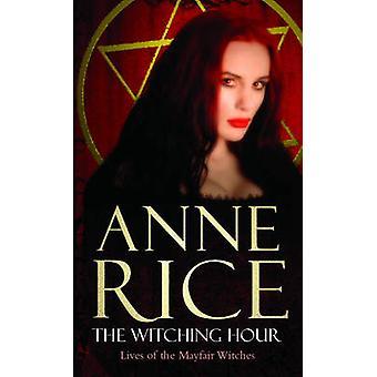 La hora de Witching por Anne Rice
