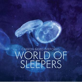 World Of Sleepers by Carbon Based Lifefor