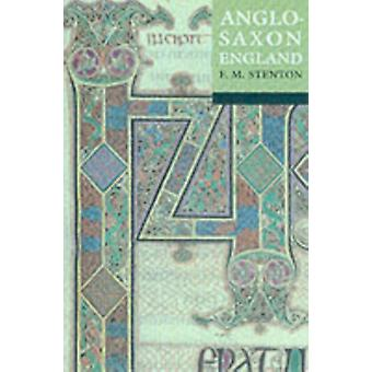 Anglo-Saxon England: Reissue with a new cover (Oxford history of England) (Paperback) by Stenton F. M.
