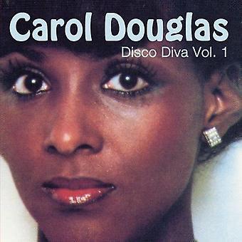 Carol Douglas - Carol Douglas: Vol. 1-Disco Diva [CD] USA import