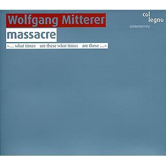 W. Mitterer - Wolfgang Mitterer: Massakren [CD] USA import
