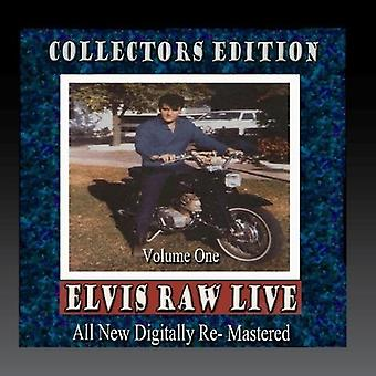 Elvis Presley - Elvis Raw Live - Volume 1 [CD] USA import