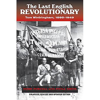 Last English Revolutionary by Hugh Purcell & Phyl Smith