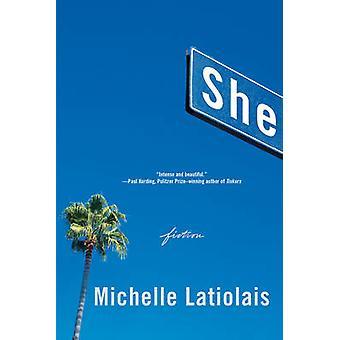 Hun - Fiction af Michelle Latiolais - 9780393354164 bog