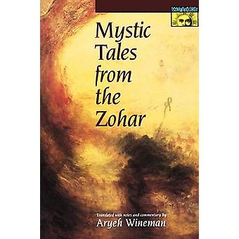 Mystic Tales from the Zohar by Aryeh Wineman - 9780691058337 Book