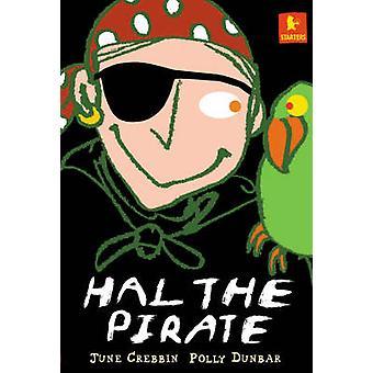 Hal de piraat door June Crebbin - Polly Dunbar - 9780744565959 boek