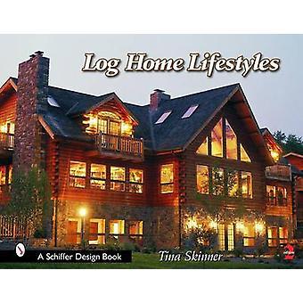 ティナ スキナー - 9780764322709 本の丸太の家のライフ スタイル