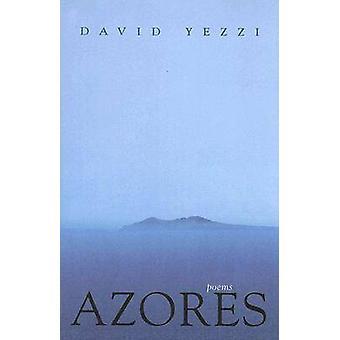 Azorerna - dikter av David Yezzi - 9780804011129 bok