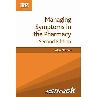 FASTtrack - Managing Symptoms in the Pharmacy (2nd Revised edition) by