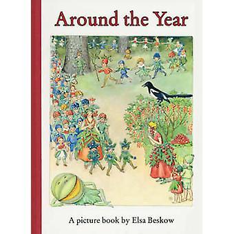 Around the Year by Elsa Beskow - Elsa Beskow - J. Tait - 978086315075