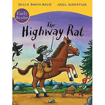 The Highway Rat Early Reader by Julia Donaldson - Axel Scheffler - 97