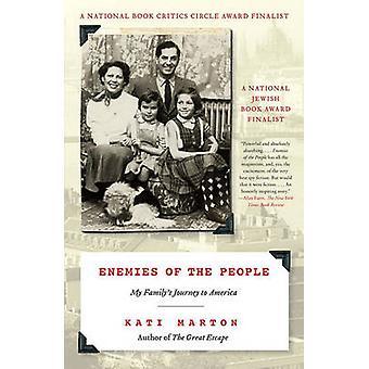 Fiender av folket - familien min reise til Amerika av Kati Marton