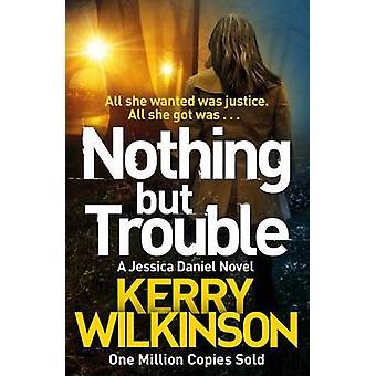 لا شيء سوى المتاعب التي كيري ويلكنسون-كتاب 9781447285441