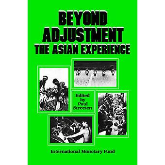 Beyond Adjustment - The Asian Experience - The Asian Experience by Paul