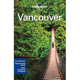 Lonely Planet Vancouver by Lonely Planet - 9781786573339 Book