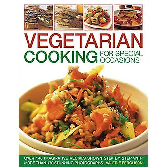 Vegetarian Cooking for Special Occasions by Valerie Ferguson - 978184