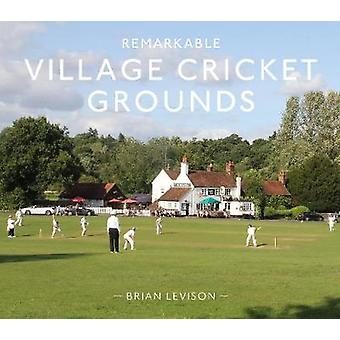Remarkable Village Cricket Grounds by Remarkable Village Cricket Grou
