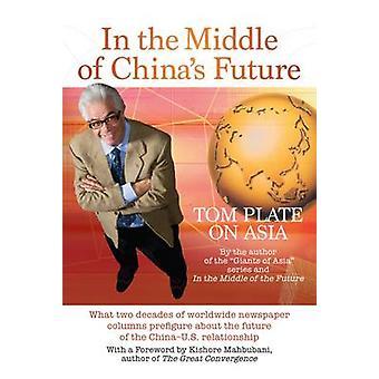 I mitten av Kinas framtid - vilken två decennier av världsomspännande tidningar