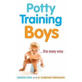 Potty Training Boys by Simone Cave - Caroline Fertleman - 97800919173